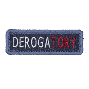 blue denim patch embroidered with the word DEROGATORY