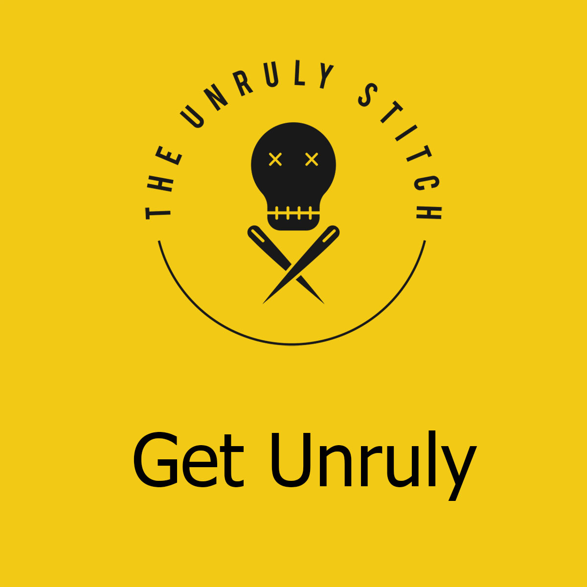 The Unruly Stitch Gift voucher - logo and gold and text Get Unruly